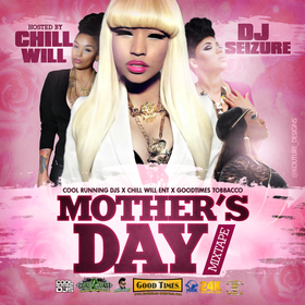 Mothers Day Mixtape CHILL iGRIND WILL front cover