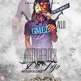 Feed The Block Or Die Tryin GMEBE Allo front cover