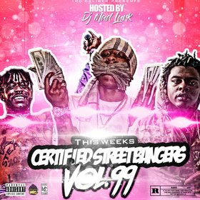 This Weeks Certified Street Bangers Vol.99 DJ Mad Lurk front cover