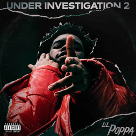 Under Investigation 2 Lil Poppa front cover