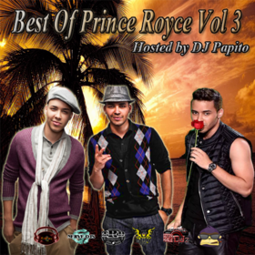 Best Of Prince Royce Vol 3  DJ Papito front cover