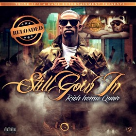 Still Goin In Reloaded Rich Homie Quan front cover
