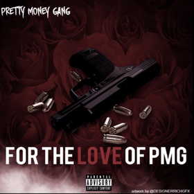 For The Love Of PMG Pretty Money Gang front cover