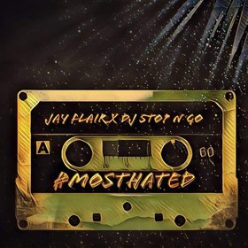 Most Hated (By Jay Flair) DJ Stop N Go front cover