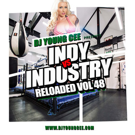 Dj Young Cee- INDY VS INDSTRY RELOADED Vol 47 Dj Young Cee front cover