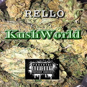 Kush World Rello front cover