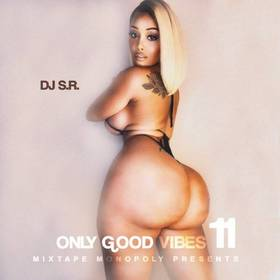 Only Good Vibes 11 DJ S.R. front cover