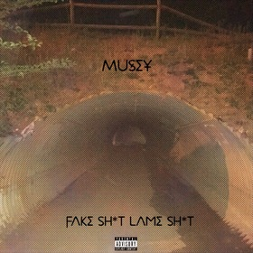 Fake Shit, Lame Shit Lil Musey front cover