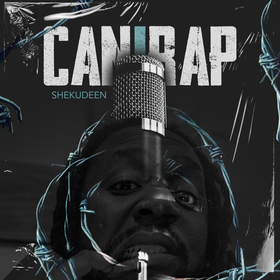 CAN I RAP MIXTAPE Shekudeen front cover