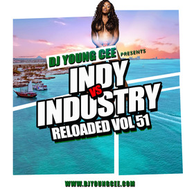Dj Young Cee- INDY VS INDSTRY RELOADED Vol 51 Dj Young Cee front cover