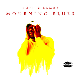 Mourning Blues Poetic Lamar front cover