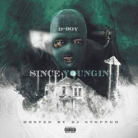 Since A Youngin 3 (By D - Boy) DJ Stop N Go front cover