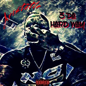 3 Da Hard Way (EP) Aristotle front cover