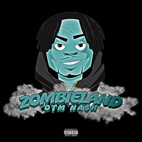 ZombieLand OTM NA$H front cover