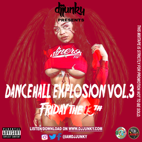 DANCEHALL EXPLOSION VOL.3 FRIDAY THE 13TH MIXTAPE DJ Junky front cover