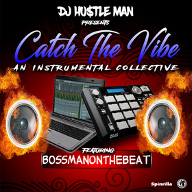 Catch The Vibe Dj Hustle Man front cover