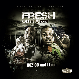 Fresh outta Jail H6Z100 X J.Loco front cover