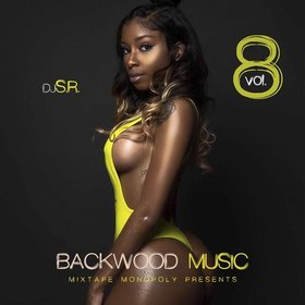 Backwood Music 8 (Only Good Vibes Edition) DJ S.R. front cover