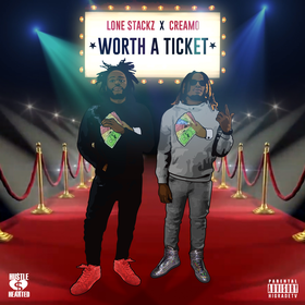 Worth A Ticket Lone Stackz & Creamo front cover
