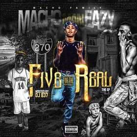 Five For The Real Macho Man Eazy front cover