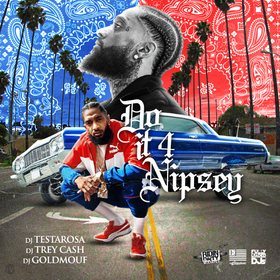 Do It 4 Nipsey Fully Loaded Ent front cover