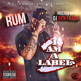 I Am A Label Rum front cover