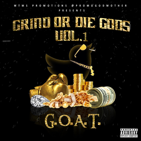 Grind or Die Gods Vol. 1 G.O.A.T. MTMS Promos front cover
