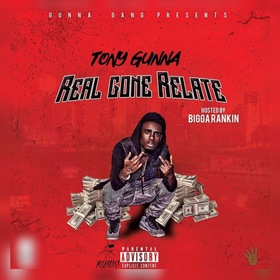 Real Gone Relate Tony Gunna  front cover