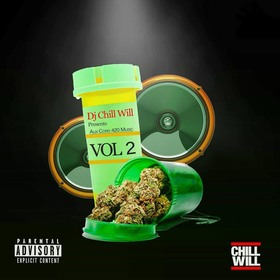 420 Aux Cord Music Vol2. CHILL iGRIND WILL front cover