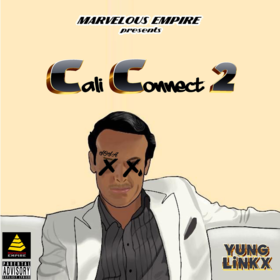 Cali Connect 2 Yung Linkx front cover