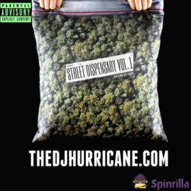 Street Dispensary Vol. 1 The DJ Hurricane front cover