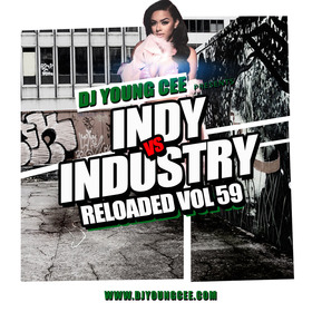 Dj Young Cee- INDY VS INDSTRY RELOADED Vol 59 Dj Young Cee front cover