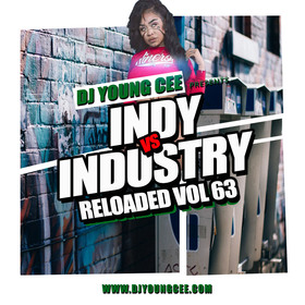 Dj Young Cee- INDY VS INDSTRY RELOADED Vol 63 Dj Young Cee front cover