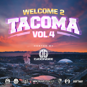 Welcome 2 Tacoma Vol.4 DJ Don Gee front cover