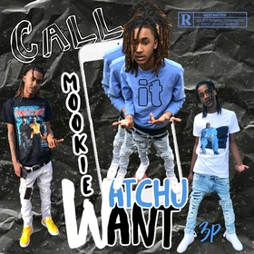 Call It Watchu Want (3Peat) Lah Mookie front cover