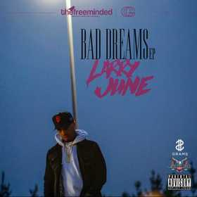 Bad Dreams Larry June front cover