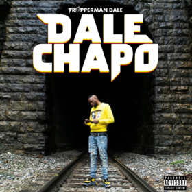 Dale Chapo Trapperman Dale front cover