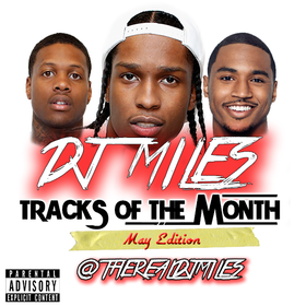 Tracks of the Month (May Edition) DJ Miles front cover