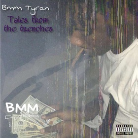 Tales From The Trenches BMM TYRAN front cover