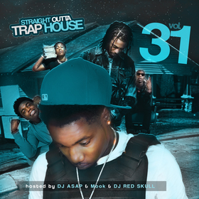 Straight Outta Trap House 31 (Hosted By MookTBG) DJ ASAP front cover