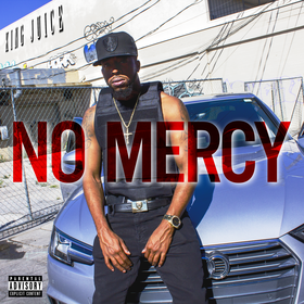No Mercy King Juice front cover