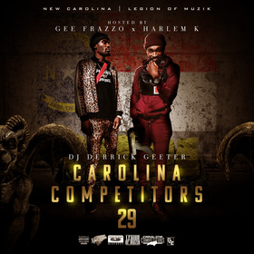 Carolina Competitors 29 ( Hosted By Gee Frazzo x Harlem K ) DJ DERRICK GEETER front cover
