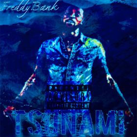 Freddy Bank :: Tsunami Dj Trey Cash front cover