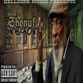 Shonuf Gregory Hosted By Dj Chill Will CHILL iGRIND WILL front cover