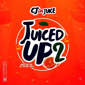 Juiced Up 2 DJ Ruga Rell front cover