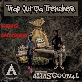 TRAP OUT THE TRENCHES The Ep KIngQuisee front cover