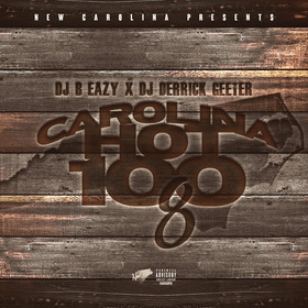 Carolina Hot 100 Vol. 8 DJ B Eazy front cover