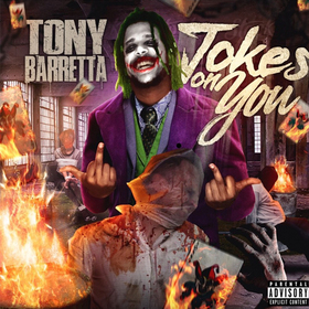 Jokes On You by Tony Barretta