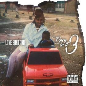 Love Santana Born in It 3 Og First Ave  front cover