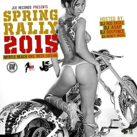 Spring Rally 2015 (Myrtle Beach Bike Week Edition) DJ ASAP front cover